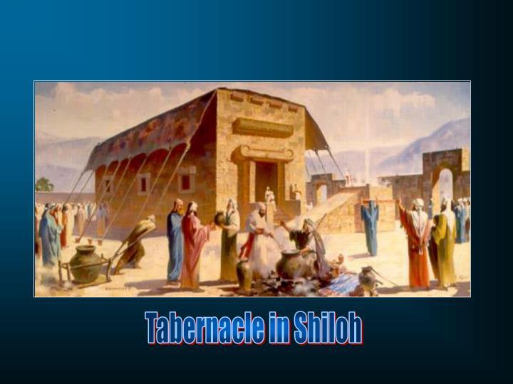 Tabernacle in Shiloh