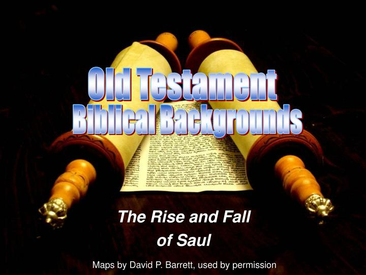The rise and fall of saul