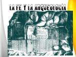 la fe y la arqueolog a1
