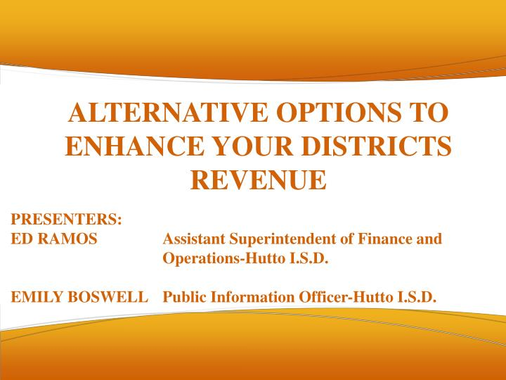 alternative options to enhance your districts revenue n.