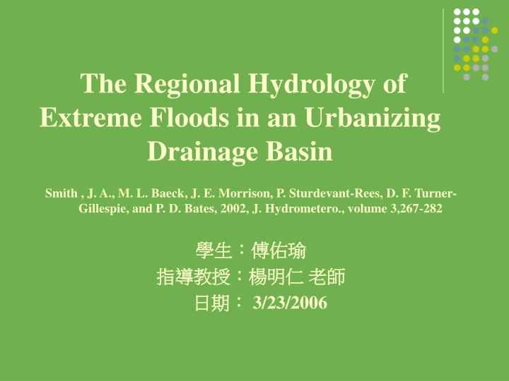 the regional hydrology of extreme floods in an urbanizing drainage basin n.