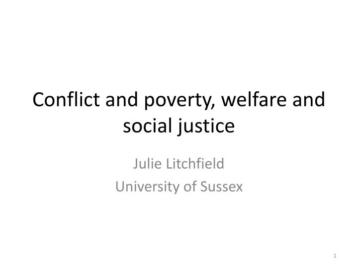 conflict and poverty welfare and social justice n.