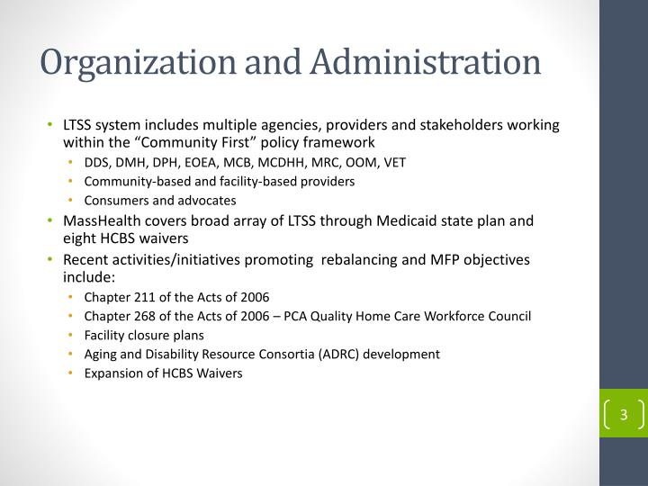 Organization and administration