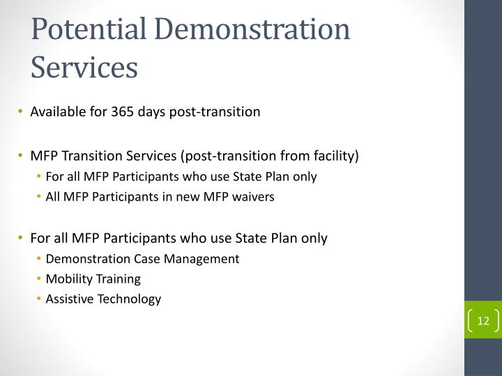 Potential Demonstration Services