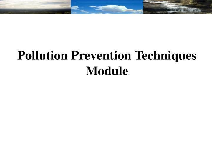 pollution prevention techniques module