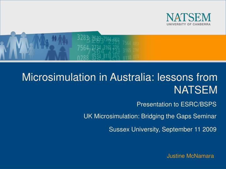 microsimulation in australia lessons from natsem n.
