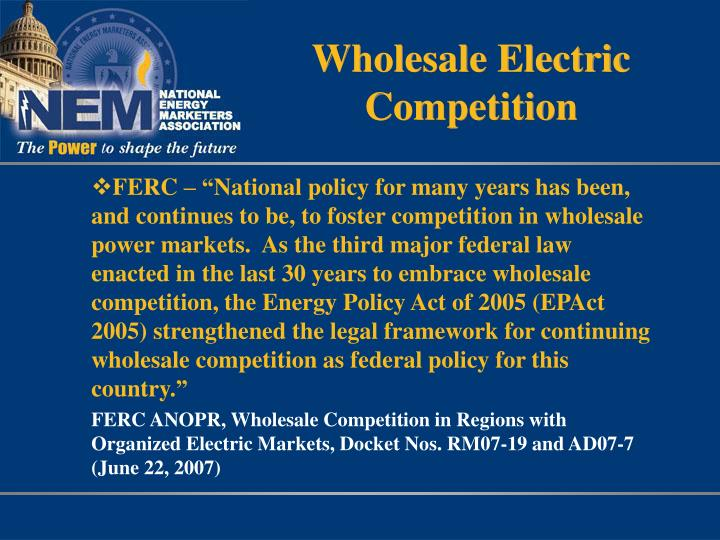 Wholesale Electric Competition