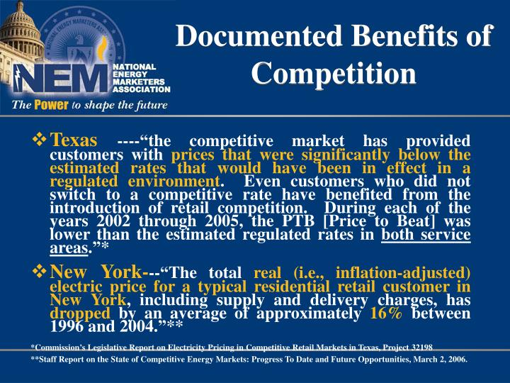 Documented Benefits of Competition