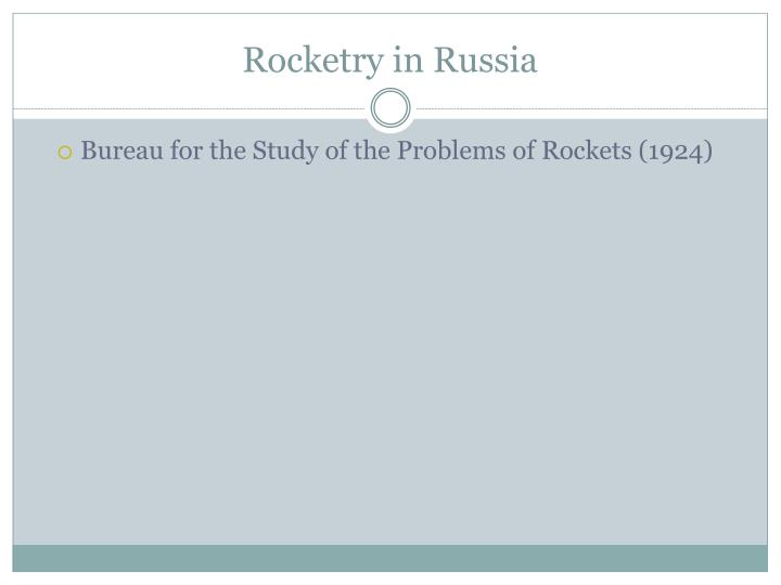 Rocketry in Russia