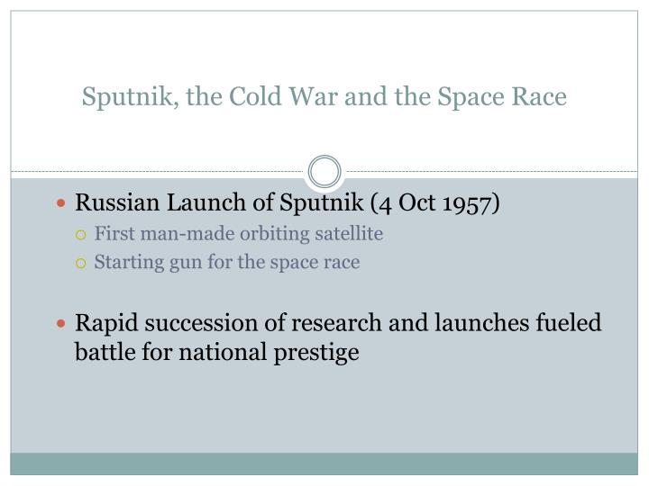Sputnik, the Cold War and the Space Race