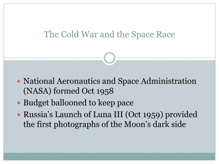 The Cold War and the Space Race