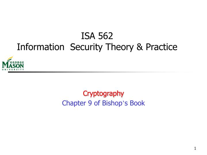 isa 562 information security theory practice n.