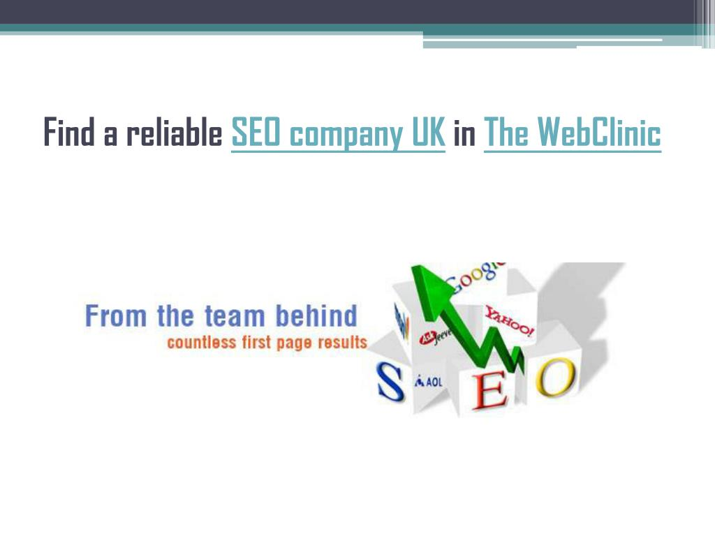 find a reliable seo company uk in the webclinic l.