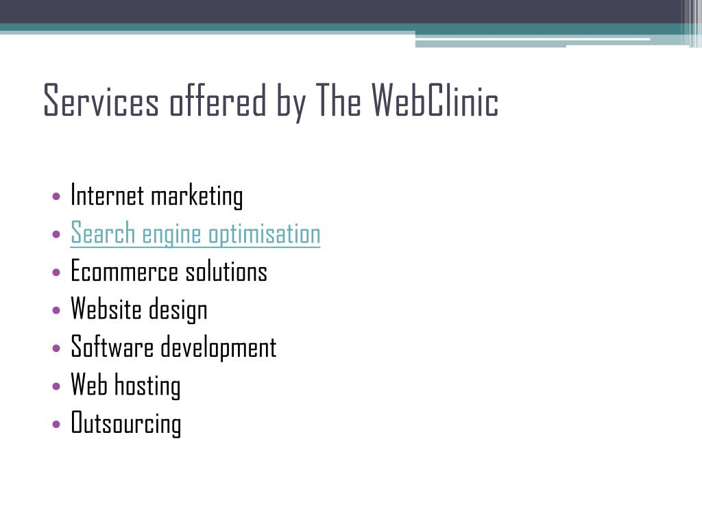 Services offered by The WebClinic