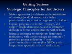 getting serious strategic principles for intl actors