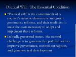political will the essential condition