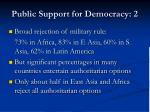 public support for democracy 2