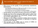 how could m e systems better capture the impact of cdd