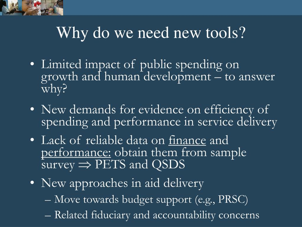 Why do we need new tools?