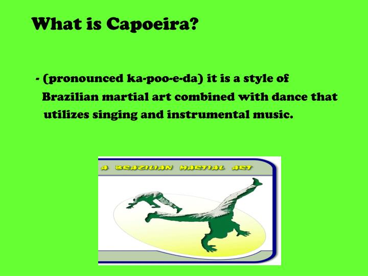 What is capoeira