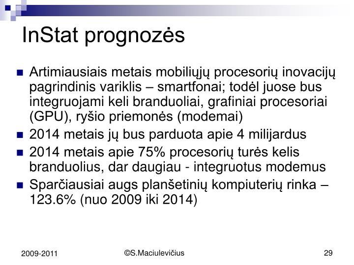 InStat prognozės