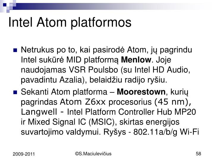 Intel Atom platformos