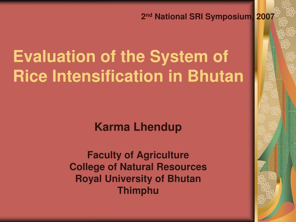 evaluation of the system of rice intensification in bhutan l.