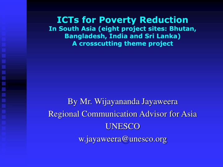 ICTs for Poverty Reduction