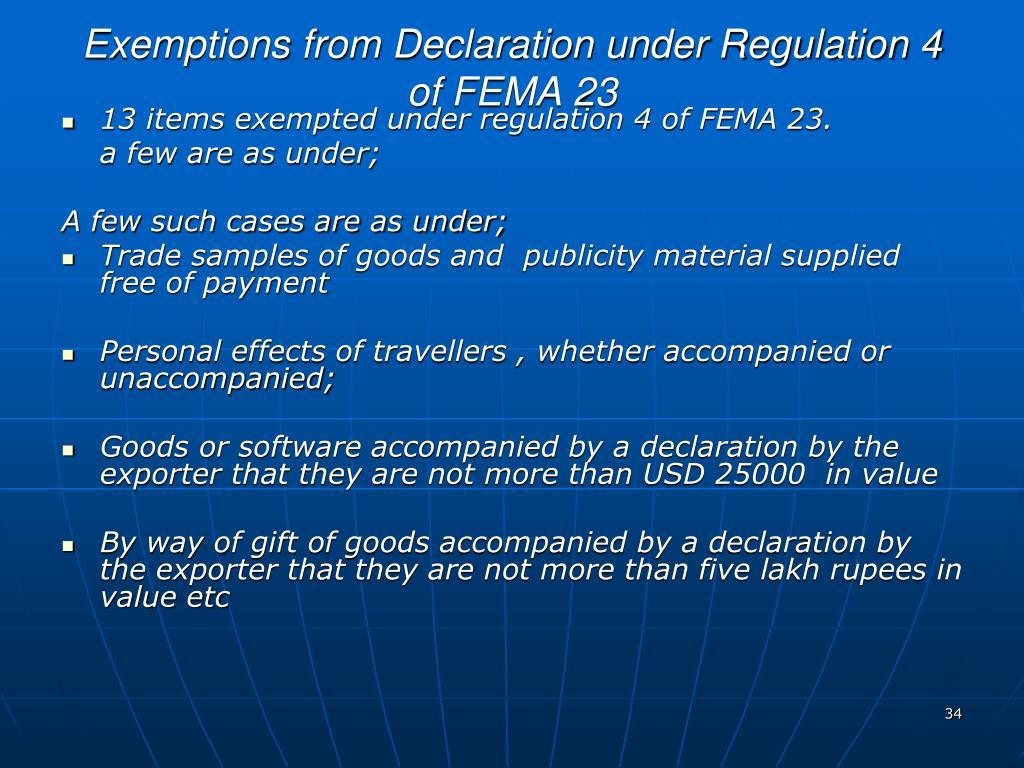 Exemptions from Declaration under Regulation 4 of FEMA 23