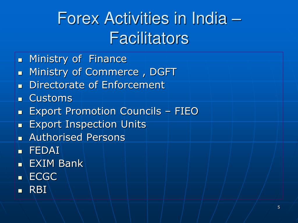 Forex Activities in India – Facilitators