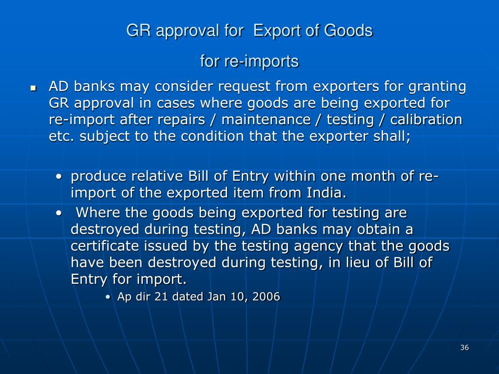 GR approval for  Export of Goods