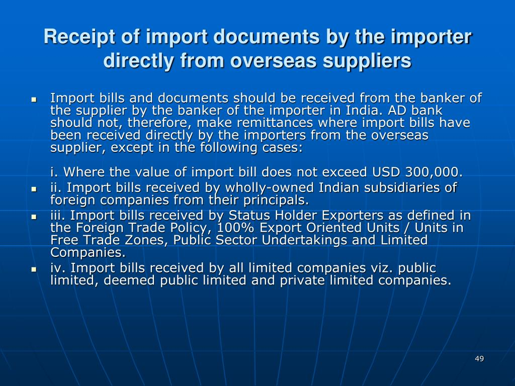 Receipt of import documents by the importer directly from overseas suppliers