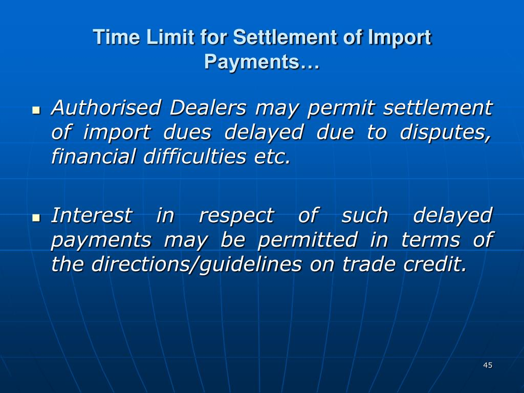 Time Limit for Settlement of Import Payments…