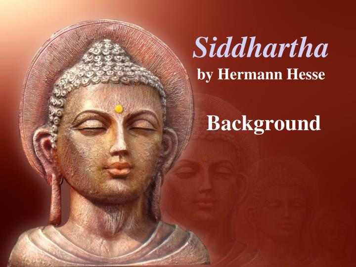 an analysis of the parallelisms in herman hesses siddhartha