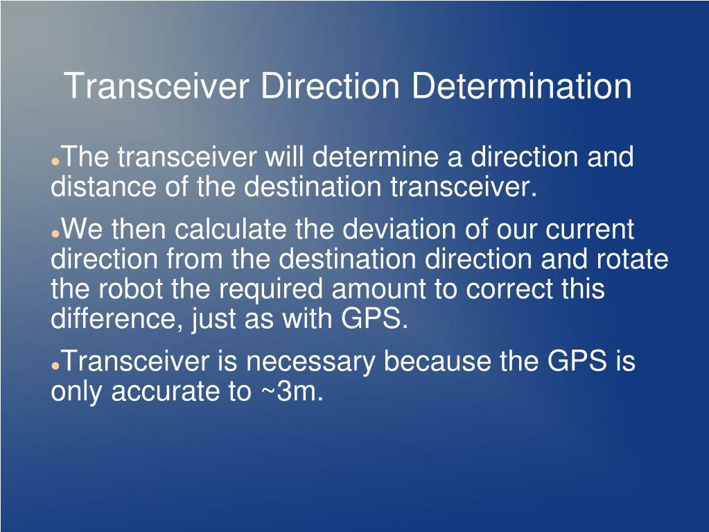 Transceiver Direction Determination
