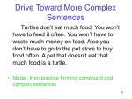 drive toward more complex sentences