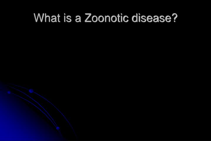 What is a zoonotic disease