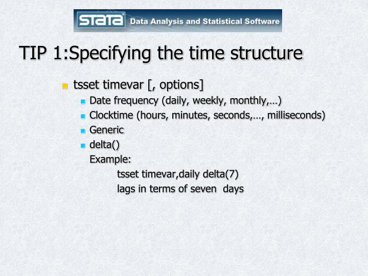 Tip 1 specifying the time structure