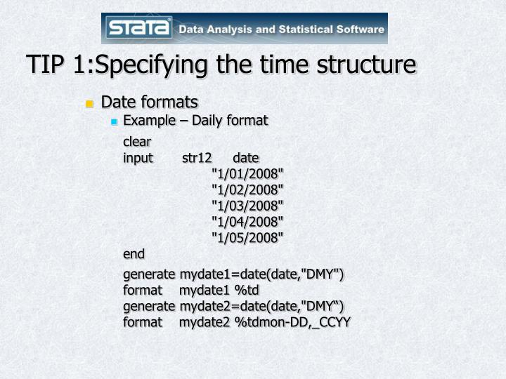 TIP 1:Specifying the time structure
