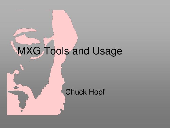 mxg tools and usage n.