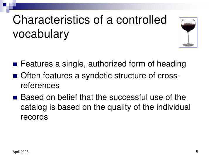 Characteristics of a controlled vocabulary