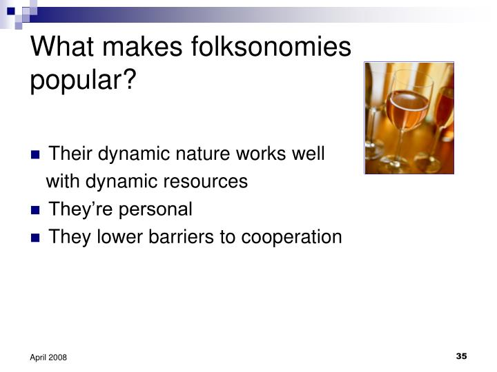 What makes folksonomies popular?
