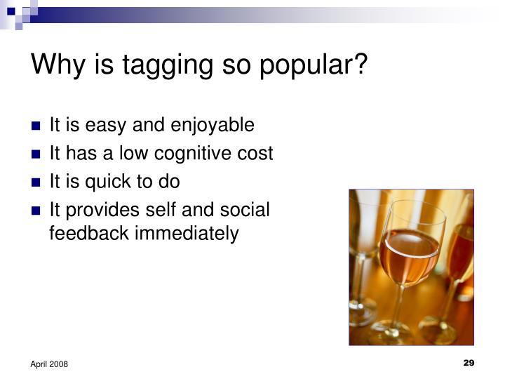 Why is tagging so popular?