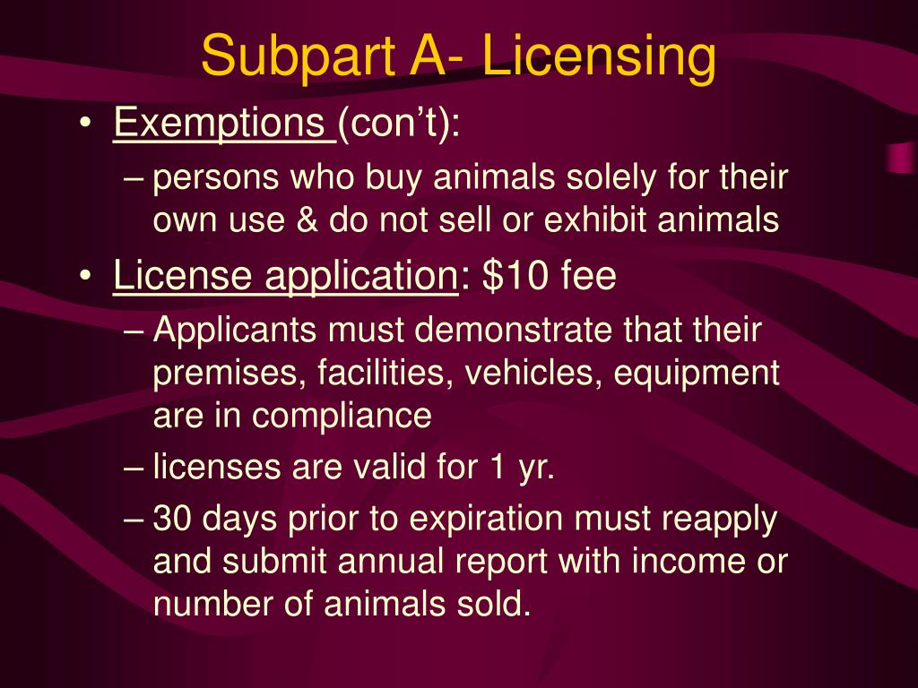 Subpart A- Licensing