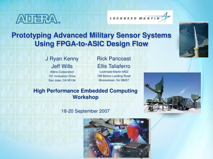 Prototyping advanced military sensor systems using fpga to asic design flow