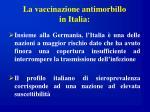 la vaccinazione antimorbillo in italia