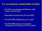 la vaccinazione antimorbillo in italia1