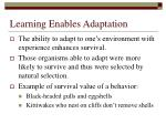learning enables adaptation