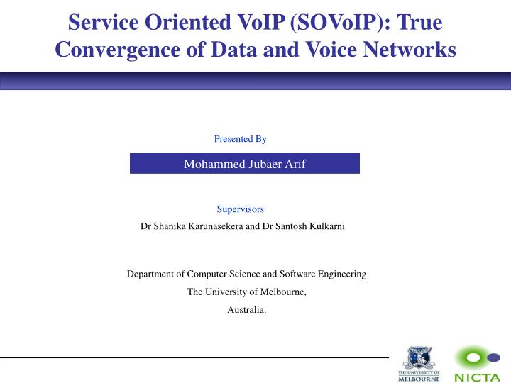 Service Oriented VoIP (SOVoIP): True Convergence of Data and Voice Networks