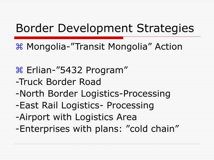 Border Development Strategies